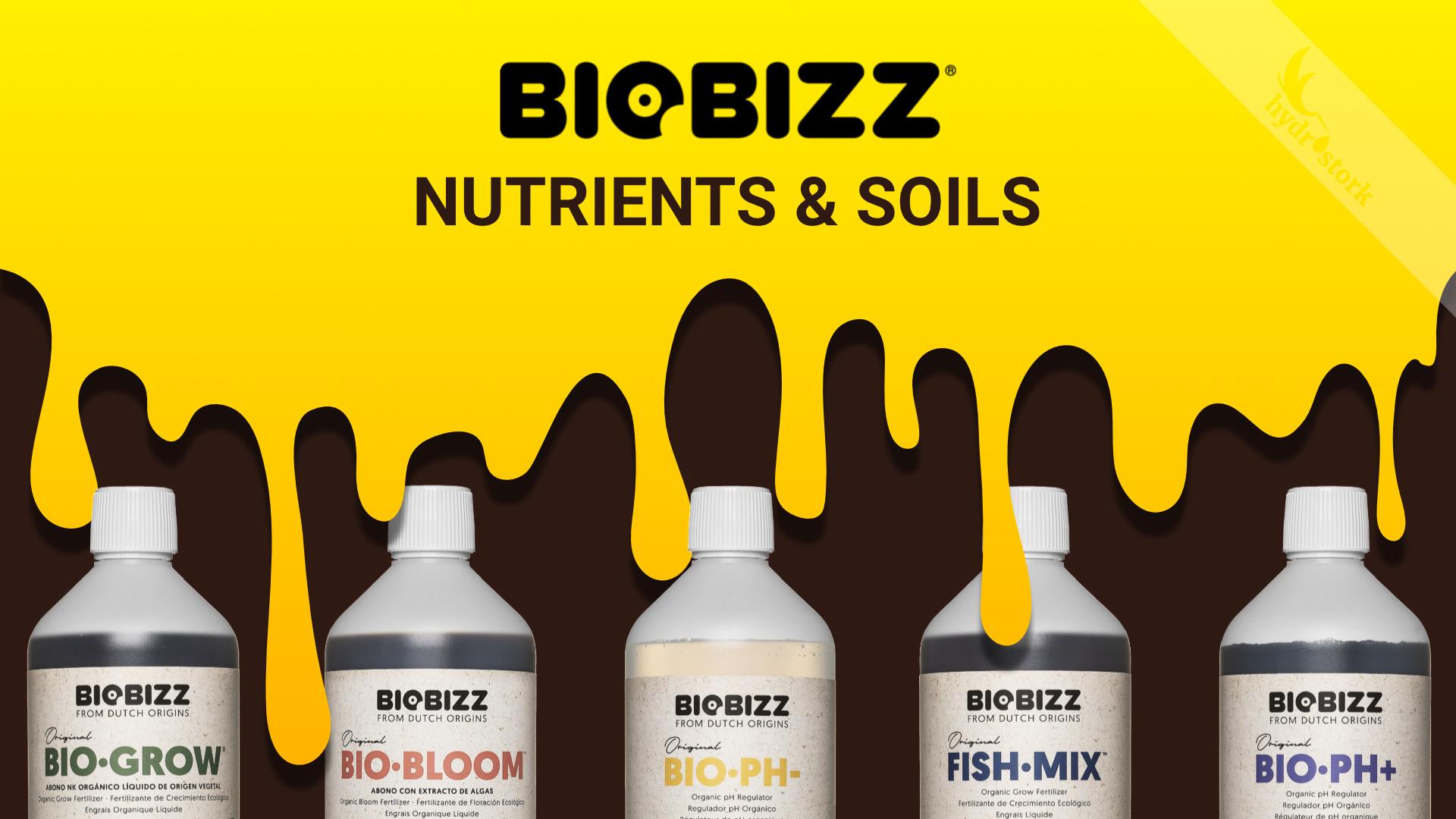 Biobizz Nutrients and Soils Guide